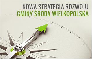 Nowa Strategia Rozwoju Gminy Środa Wlkp.